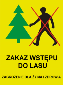 ZAKAZ WSTĘPU DO LASU